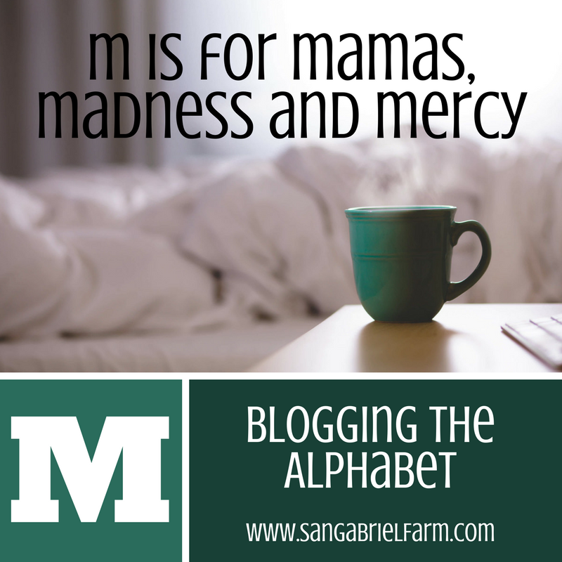 mamas, madness, and mercy